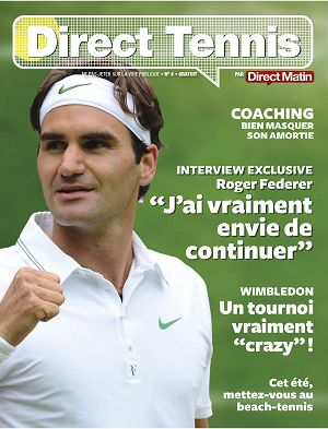 Direct Tennis n°4 jui/aoû/sep 2014